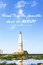 Road trip dans le medoc